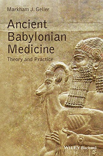 Download Ancient Babylonian Medicine: Theory and Practice (Ancient Cultures) Pdf