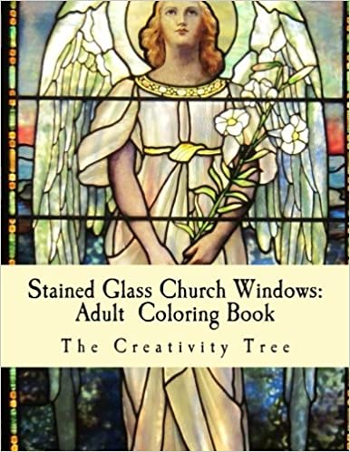 Stained Glass Church Windows Adult Coloring Book The Creativity