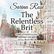 The Relentless Brit: The Relentless Series | Sarina Rose