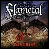 Master Of The Aire [Japanese Import] by Flametal