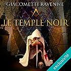 Le temple noir (Antoine Marcas 8)   Livre audio Auteur(s) : Éric Giacometti, Jacques Ravenne Narrateur(s) : Julien Chatelet