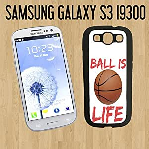 Ball is Life Custom made Case/Cover/skin FOR Samsung Galaxy S3 - Black - Rubber Case ( Ship From CA)
