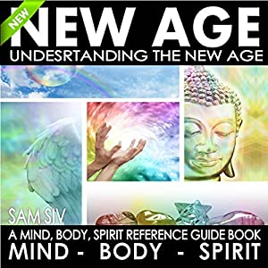 New Age: Understanding the New Age Audiobook