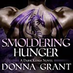 Smoldering Hunger: Dark Kings Series #8   Donna Grant