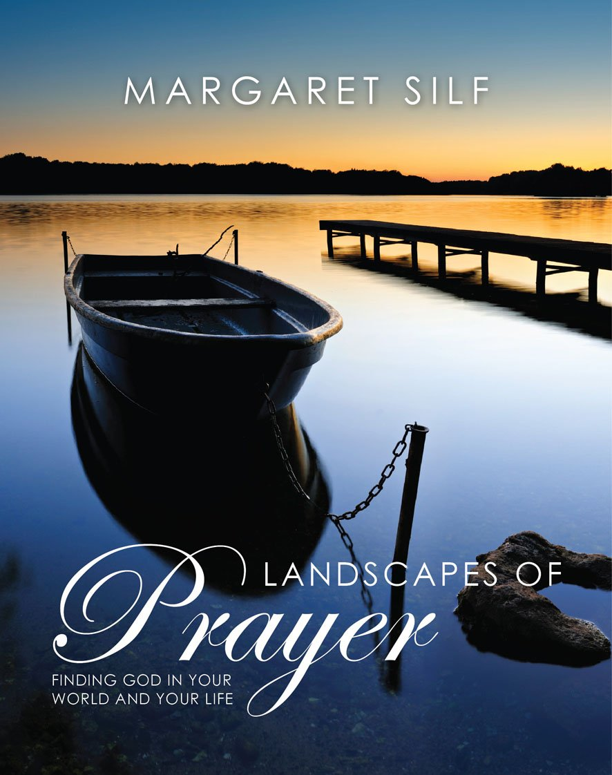 Read Online Landscapes of Prayer: Finding God in Your World and Your Life ebook