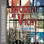 Incident at Vichy | Arthur Miller