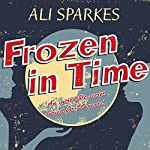 Frozen in Time | Ali Sparkes