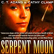 Serpent Moon | C.T. Adams, Kathy Clamp