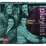 Playlist: Ricchi & Poveri