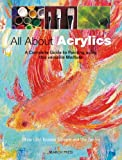 All about Acrylics, Kristina Schaper, 1844486052