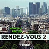 img - for Rendez-vous, Nouvelle Edition, Version naturelle, 2 CD-Audio book / textbook / text book