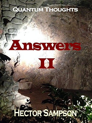 Quantum Thoughts: Answers II by [Sampson, Hector]