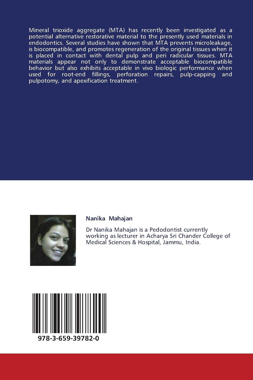 Mineral Trioxide Aggregate: 'A Boon to Endodontics'