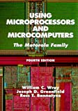 img - for Using Microprocessors and Microcomputers: The Motorola Family (4th Edition) book / textbook / text book