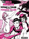 Voyage à Tulum sur un projet de Federico Fellini pour un film en devenir par Manara
