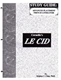 img - for Le Cid - Study Guide for French Literature (French Edition) by Stephen C. Clem (1996-02-01) book / textbook / text book