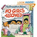 The Berenstain Bears No Girls Allowed (First Time Books(R))