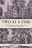 Two at a Time, Duane C. Acker, 1450219640