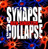 Synapse Collapse [2017 Remaster]