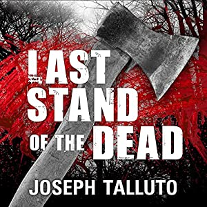 Last Stand of the Dead Audiobook