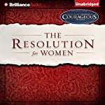 The Resolution for Women | Priscilla Shirer,Stephen Kendrick (foreword),Alexander Kendrick (foreword)
