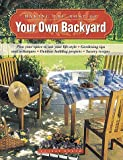 Making the Most of Your Own Backyard, Sunset Publishing Staff, 037603078X