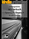 Umfangreiches Wörterbuch Spanisch-Deutsch 35.000 Einträge (Pommel`s Sprachschule)