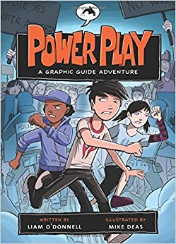Power Play: A Graphic Guide Adventure (Graphic Guides) by Liam O'Donnell (2011-04-01)