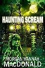 HAUNTING SCREAM (The Thomas Family Book 6)