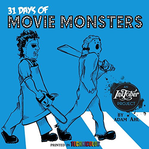 31 Days of Movie Movie Monsters: An Inktober Project