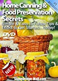 "Best Home Canning DVD - #1 Rated for Food Preservation ""How-To"" - 100% Guaranteed!"