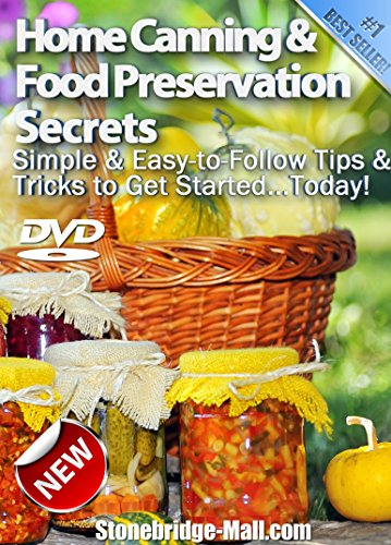 Best Home Canning DVD - #1 Rated for Food Preservation