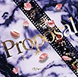 PROPOSAL -SOTSUGYO KOKUHAKU- 2ND PRESS(2CD)