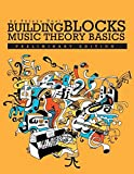 img - for Building Blocks: Music Theory Basics book / textbook / text book