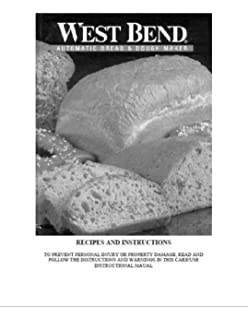 West Bend Bread Machine Manual (Model: L5225) Reprint