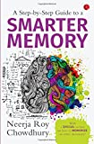 A Step-by-Step Guide to a Smarter Memory
