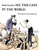 All the Cats in the World, Sonia Levitin, 0152023968