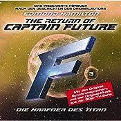 Die Harfner des Titan (Captain Future: The Return of Captain Future 3) | Edmond Hamilton