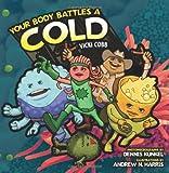 Your Body Battles a Cold, Vicki Cobb, 0822568136