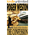 The Confession: A Jake Sands Action-Adventure Thriller (The Sands Series Book 2)