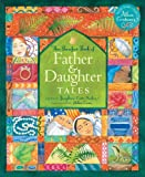 The Barefoot Book of Father and Daughter Tales, Josephine Everts-secker, 1846867614