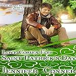 Love Comes for Saint Patrick's Day: The Mobile Mistletoe Series, Book 2 | Jennifer Conner