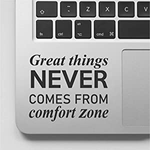 VC Great Things Never Comes from Comfort Zone Laptop Decal Quote Decal Stickers Compatible with MacBook Retina, MacBook Air, MacBook Pro |Black | VC-333