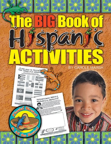 The BIG Book of Hispanic Activities (Fiesta Siesta Rest-A) (English and Spanish Edition)