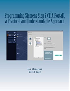 Automating with SIMATIC S7-1200: Configuring, Programming and