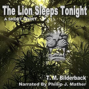 The Lion Sleeps Tonight Audiobook