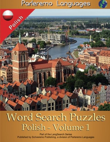 Parleremo Languages Word Search Puzzles Polish - Volume 1 (Polish Edition) by CreateSpace Independent Publishing Platform