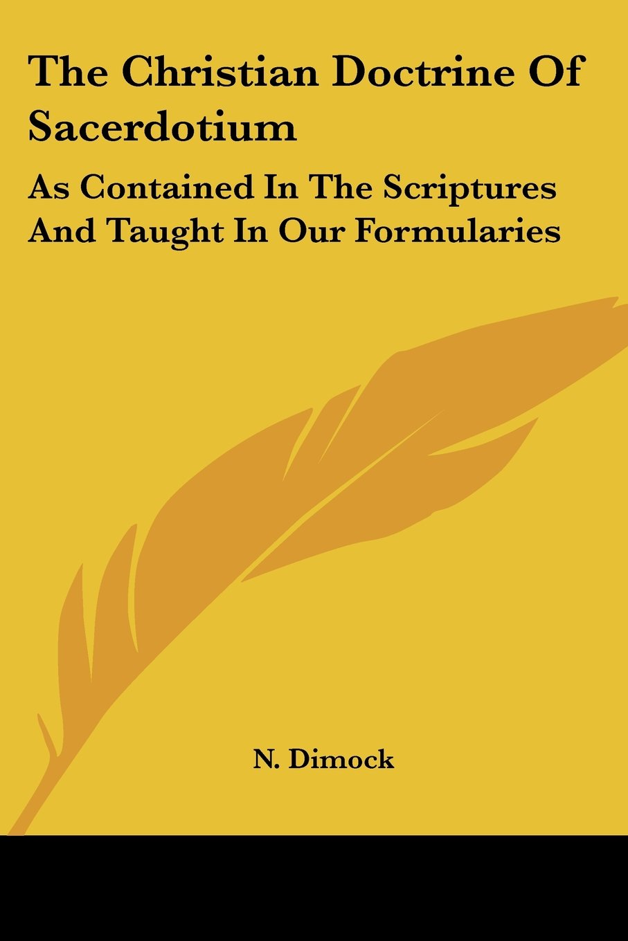 Read Online The Christian Doctrine Of Sacerdotium: As Contained In The Scriptures And Taught In Our Formularies ebook