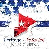 Heritage and Passion by Ignacio Berroa
