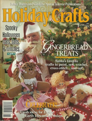 {Christmas Crafts} Better Homes and Gardens Special Interest Publications Holiday Crafts: Spooky Halloween Cats, Bats, & Witches-Gingerbread Treats-Celebrate! Fresh Ideas for Easter, Earth Day, and Birthdays {1991 (Halloween Ideas For Gingers)